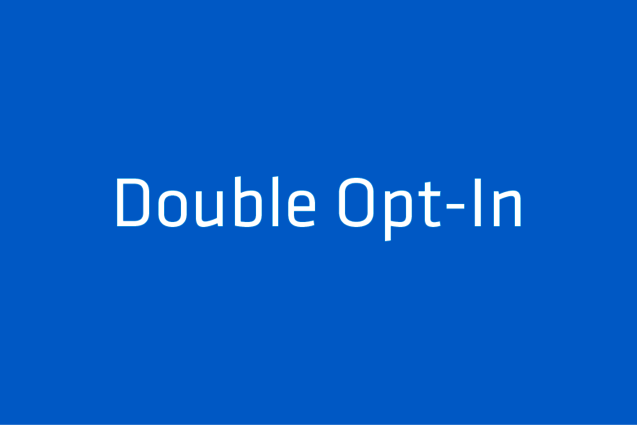 Double - Opt In